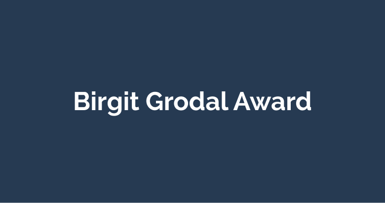 Birgit Grodal Award